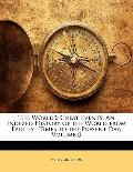 The World'S Great Events: An Indexed History of the World from Earliest Times to the Present...