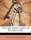 The Natural Laws of Husbandry