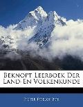 Beknopt Leerboek Der Land-En Volkenkunde (Dutch Edition)