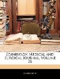 Edinburgh Medical and Surgical Journal, Volume 38