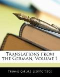 Translations from the German, Volume 1
