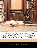 The Veterinary Record, and Transactions of the Veterinary Medical Association, Volume 3