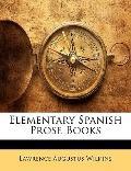 Elementary Spanish Prose Books