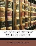 Las Poesas De Cayo Valerio Catulo (Spanish Edition)