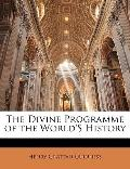Divine Programme of the World's History
