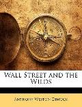 Wall Street and the Wilds