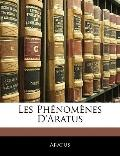 Les Phnomnes D'aratus (French Edition)