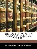 The World's Work ...: A History of Our Time, Volume 2