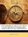 Laws of Business for All the States of the Union: With Forms and Directions for All Transact...