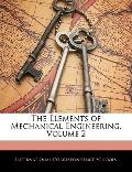 The Elements of Mechanical Engineering, Volume 2