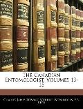 The Canadian Entomologist, Volumes 13-15