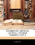 Edinburgh Medical Journal, Volume 30,part 2