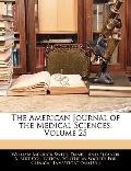 The American Journal of the Medical Sciences, Volume 25