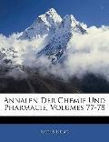 Annalen Der Chemie Und Pharmacie, Volumes 77-78 (German Edition)