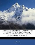 Australasian Medical Gazette: The Journal of the Australasian Branches of the British Medica...