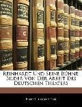 Reinhardt Und Seine Bhne: Bilder Von Der Arbeit Des Deutschen Theaters (German Edition)