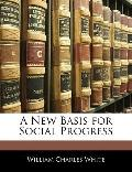 A New Basis for Social Progress