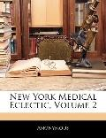 New York Medical Eclectic, Volume 2