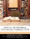 Journal of Abnormal Psychology, Volumes 13-14