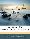 Archives De Neurologie, Volume 13 (French Edition)