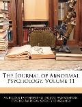 The Journal of Abnormal Psychology, Volume 11