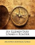 An Elementary Spanish Reader (Spanish Edition)