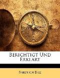 Berichtigt Und Erklrt (German Edition)