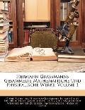 Hermann Grassmanns Gesammelte Mathematische Und Physikalische Werke, Volume 1 (German Edition)