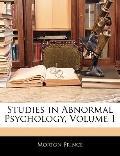 Studies in Abnormal Psychology, Volume 1