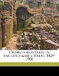 Church and State in England Wales, 1829-1906