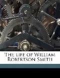 Life of William Robertson Smith