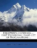 Bibliotheca Lindesiana : First Provisional Hand-List of Proclamations ...