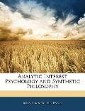 Analytic Interest Psychology and Synthetic Philosophy