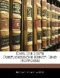 ber Die Erste Portugiesische Kunst- Und Hofpoesie (German Edition)