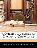 Whler's Outlines of Organic Chemistry