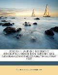 Joseph Ii. Und Die Belgische Revolution: Nach Den Papieren Des General-Gouverneurs Grafen Mu...