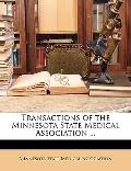 Transactions of the Minnesota State Medical Association
