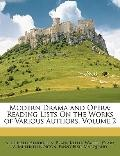 Modern Drama and Oper : Reading Lists on the Works of Various Authors, Volume 2
