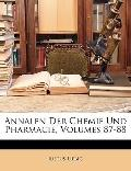 Annalen Der Chemie Und Pharmacie, Volumes 87-88 (German Edition)