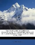 VanGuard of American Volunteers in the Fighting Lines and in Humanitarian Service August, 19...