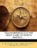 Transportation on the Great Lakes of North America