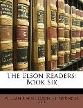 Elson Readers : Book Six