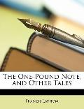 The One-Pound Note, and Other Tales (German Edition)