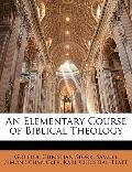 Elementary Course of Biblical Theology