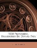 2228 Proverbes, Rassemblés en Divers Pays