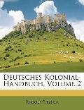 Deutsches Kolonial-Handbuch, Volume 2 (German Edition)