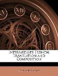 Intermediate French : Translation and Composition