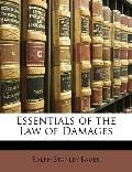 Essentials of the Law of Damages