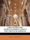 Geschichte Des Teufelsglaubens: Einzig Rechtmassige Ausgabe (German Edition)