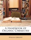 A Handbook of Organic Chemistry